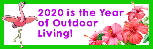 2020 is the year of outdoor living!