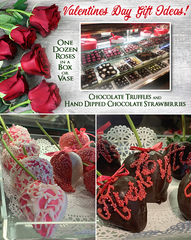 Valentines Day gifts - truffles and hand dipped chocolate covered strawberries. Don't for get the flowers - one dozen roses in a vase or a box.