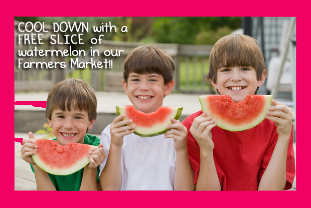 Free slice of watermelon in our Farmers Market!