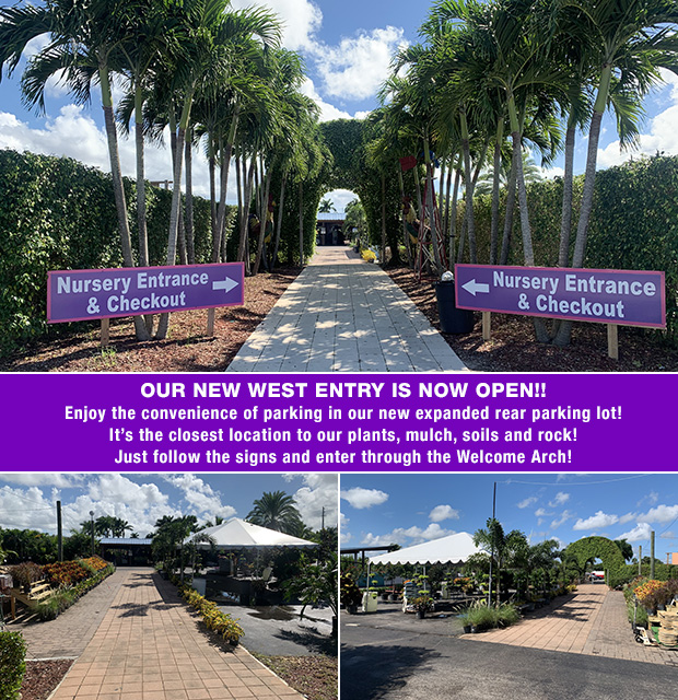 Our New West Entry is Now Open!! Enjoy the convenience of parking in our new expanded rear parking lot! It's the closest location to our plants, mulch, soils and rock! Just follow the signs and enter through the Welcome Arch!